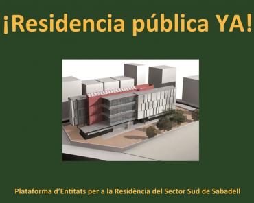 Manifiesto de la Plataforma por la Residència Sector Sud de Sabadell