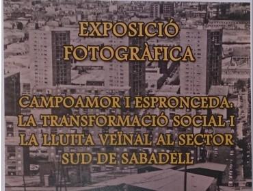 Exposició dels barris de Campoamor i Espronceda anys, 60-70 lluita reivindicativa