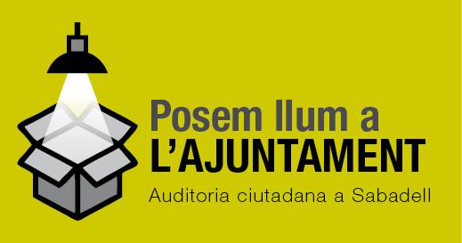 Posem llum a L'AJUNTAMENT (auditoria ciutadana a Sabadell)