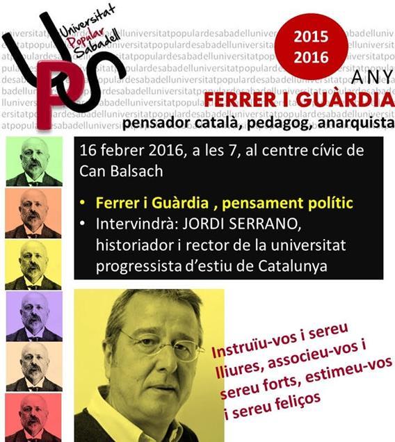 """Tercera sessió del cicle """"Ferrer i Guardia"""" organitzat per la Universitat Popular de Sabadell"""