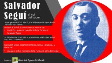 """UPS: xerrada sobre Salvador Seguí ·""""el noi del sucre"""""""